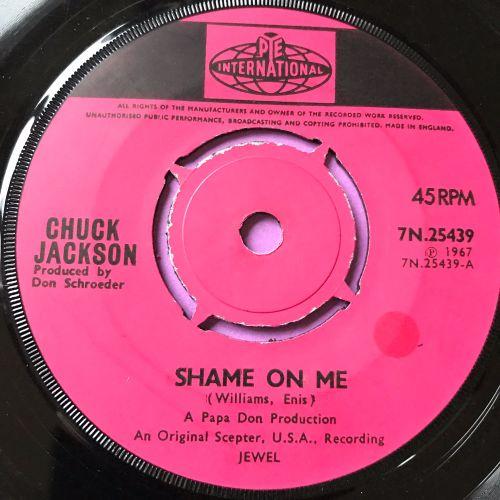 Chuck Jackson-Shame on me-UK Pye Int. E+