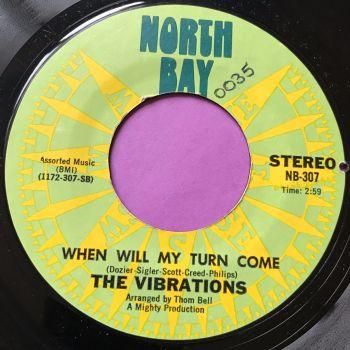 Vibrations-When will my turn come-North bay E+