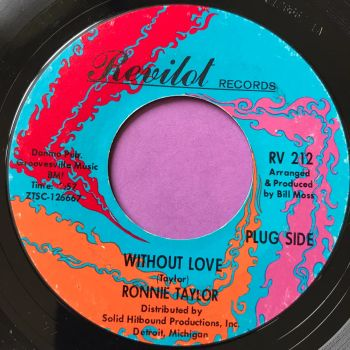 Ronnie Taylor-Without love/ I can't take it-Revilot E+