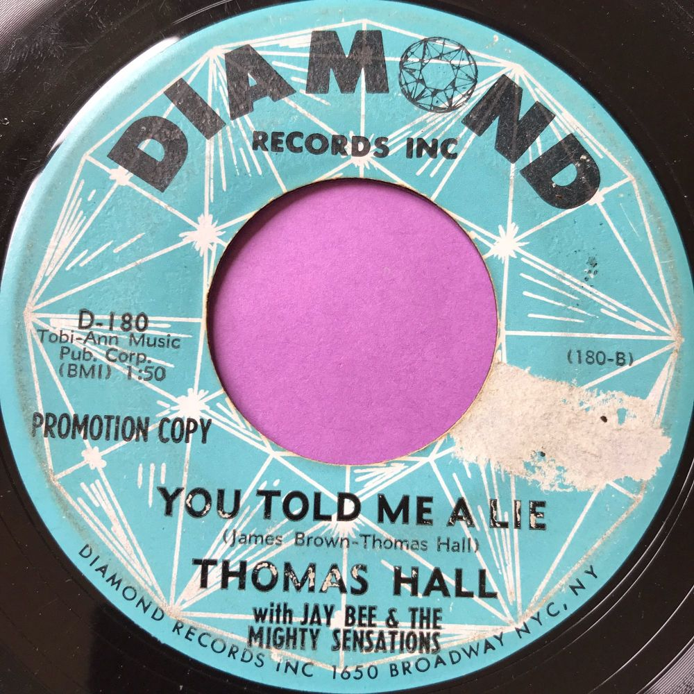 Thomas Hall-You told me a lie-Diamond vg+