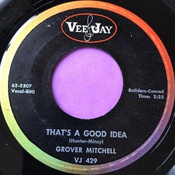 Grover Mitchell-That's a good idea-VJ E+