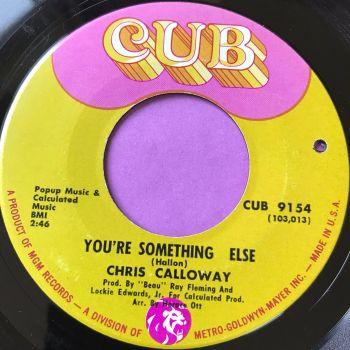 Chris Calloway-You're something else-Cub E+