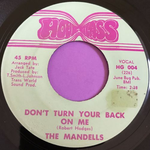 Mandells-Don't turn your back on me-Hourglass E