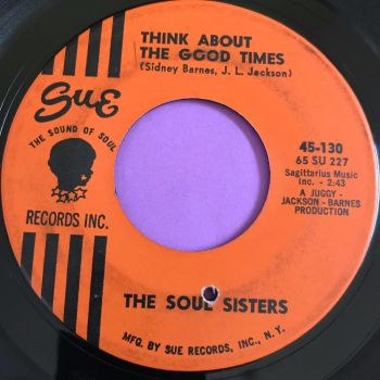 Soul Sisters-Think about the good times-Sue vg+
