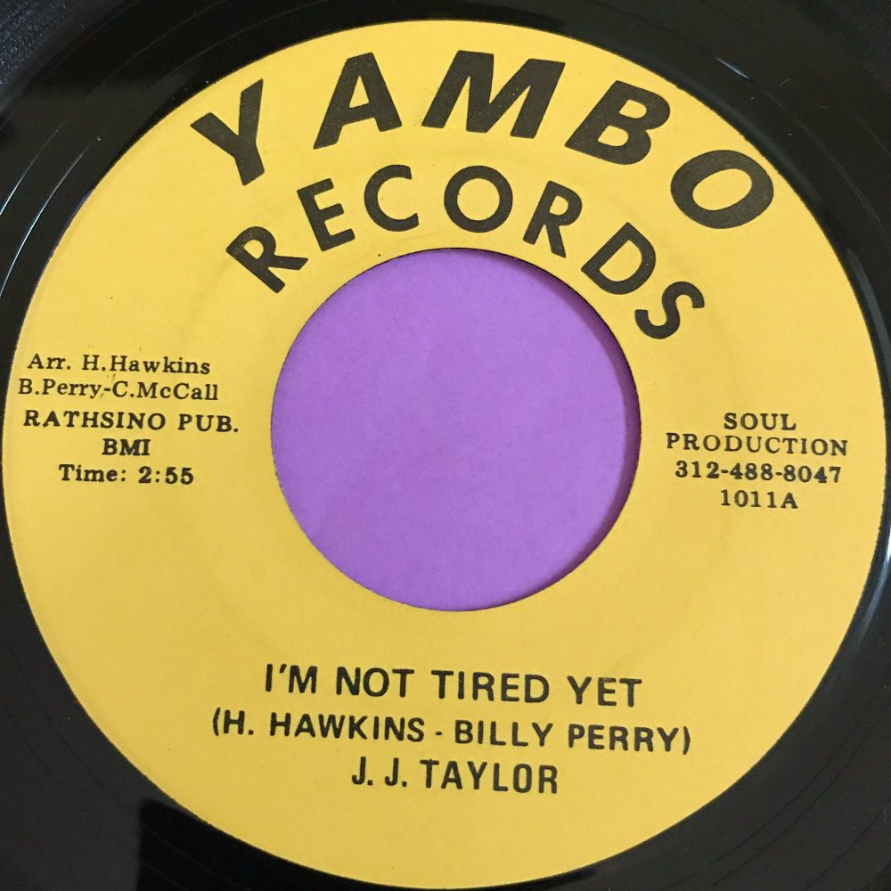 J.J Taylor-I'm not tired yet-Yambo E+