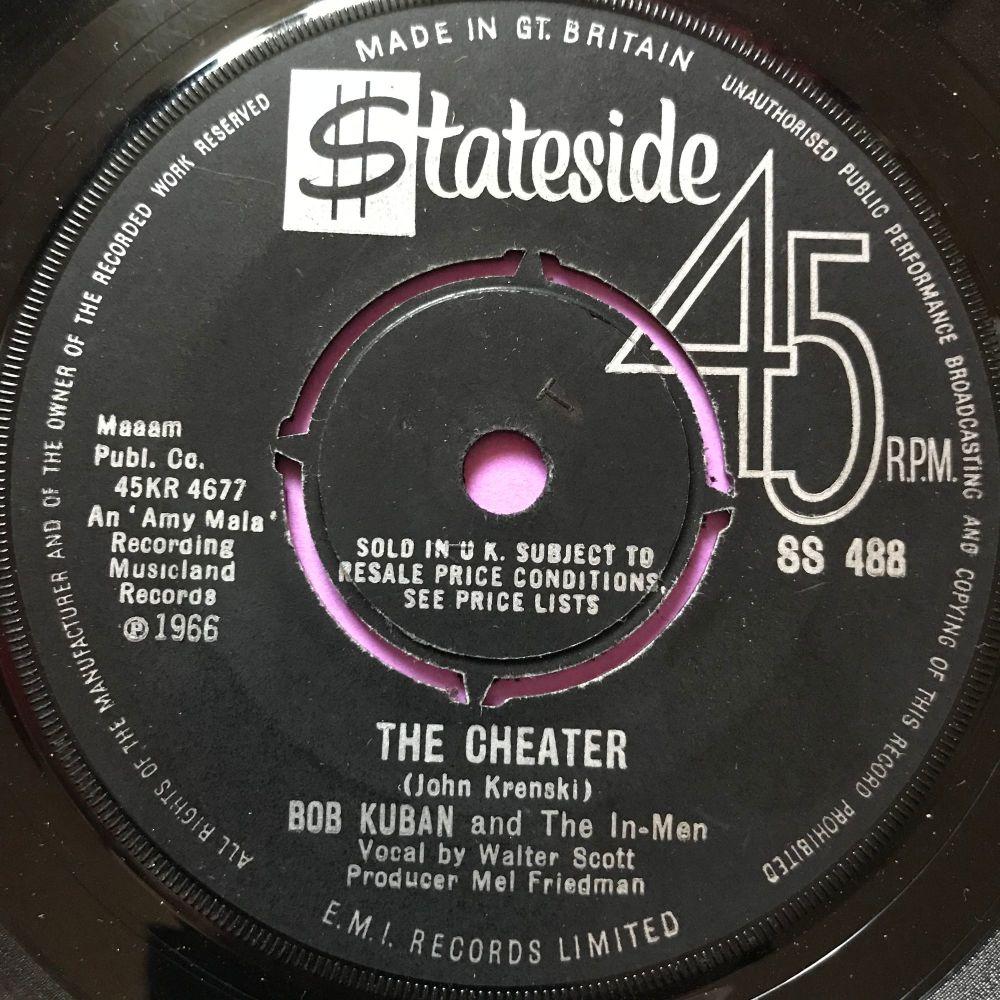 Bob Kuban-The Cheater-UK Stateside E+