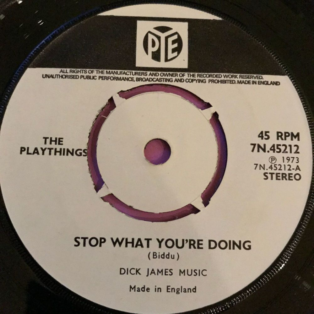 Playthings-Stop what you're doing to me-UK Pye WD E