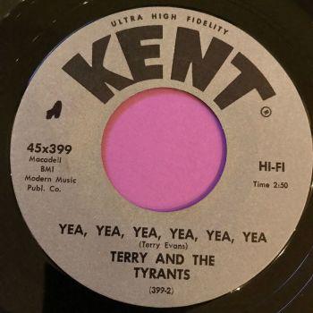 Terry and the Tyrants-Yea,yea,yea-Kent E+