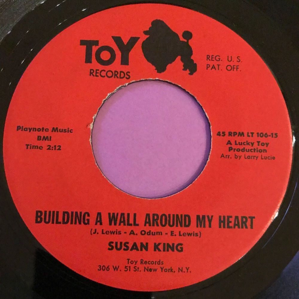 Susan King-Building a wall around my heart-Toy E
