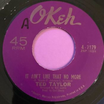 Ted Taylor-It ain't like that no more-Okeh E+