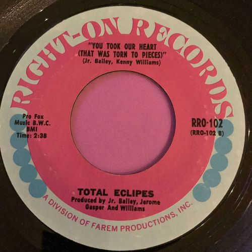 Total Eclipse-You took a heart -Right-on E