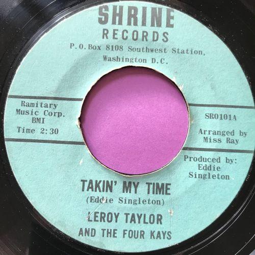 Leroy Tayloy-Takin' my time-Shrine E+
