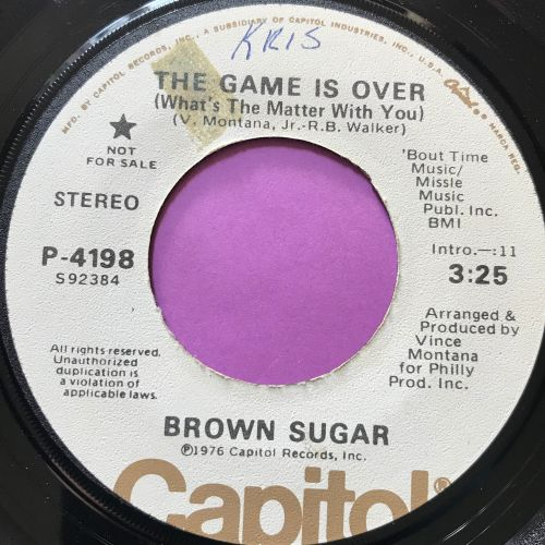 Brown Sugar-The game is over-Capitol wol E+