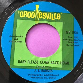 J.J Barnes-Baby please come back home-Groovesville E+