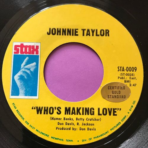 Johnnie Taylor-Who's making love-Stax E+