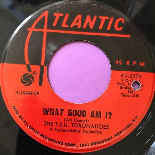 TSU Toronadoes-What good am I-Atlantic E+