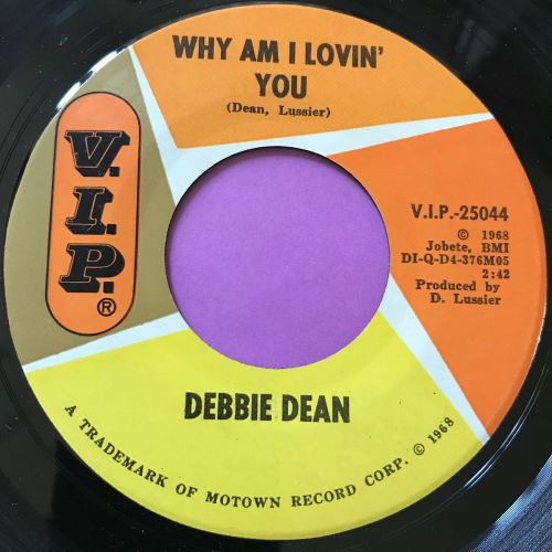 Debbie Dean-Why am I lovin' you-VIP E+