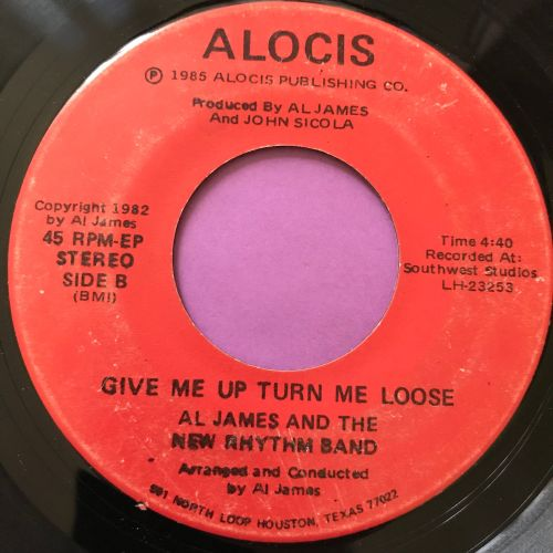 Al James-Give me up or turn me loose-Alocis E+
