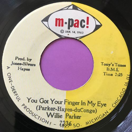 Willie Parker-You got your finger in my eye-M.Pac E+