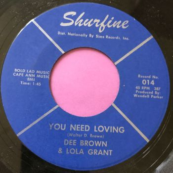 Dee Brown & Lola Grant-You need loving-Shurfine E