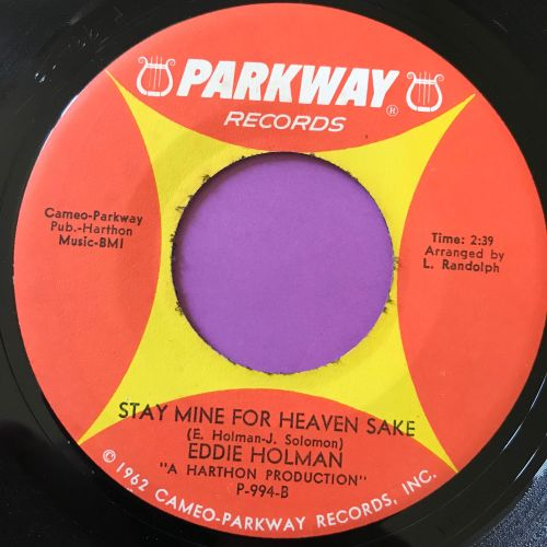Eddie Holman-Stay mine for heaven's sake-Parkway E+