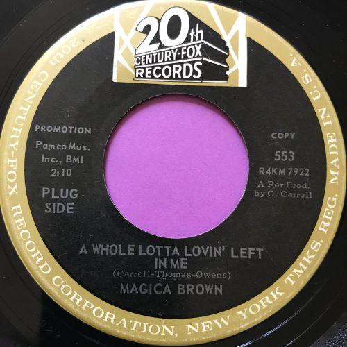Magica Brown-A whole lotta lovin' left-20th Century E+