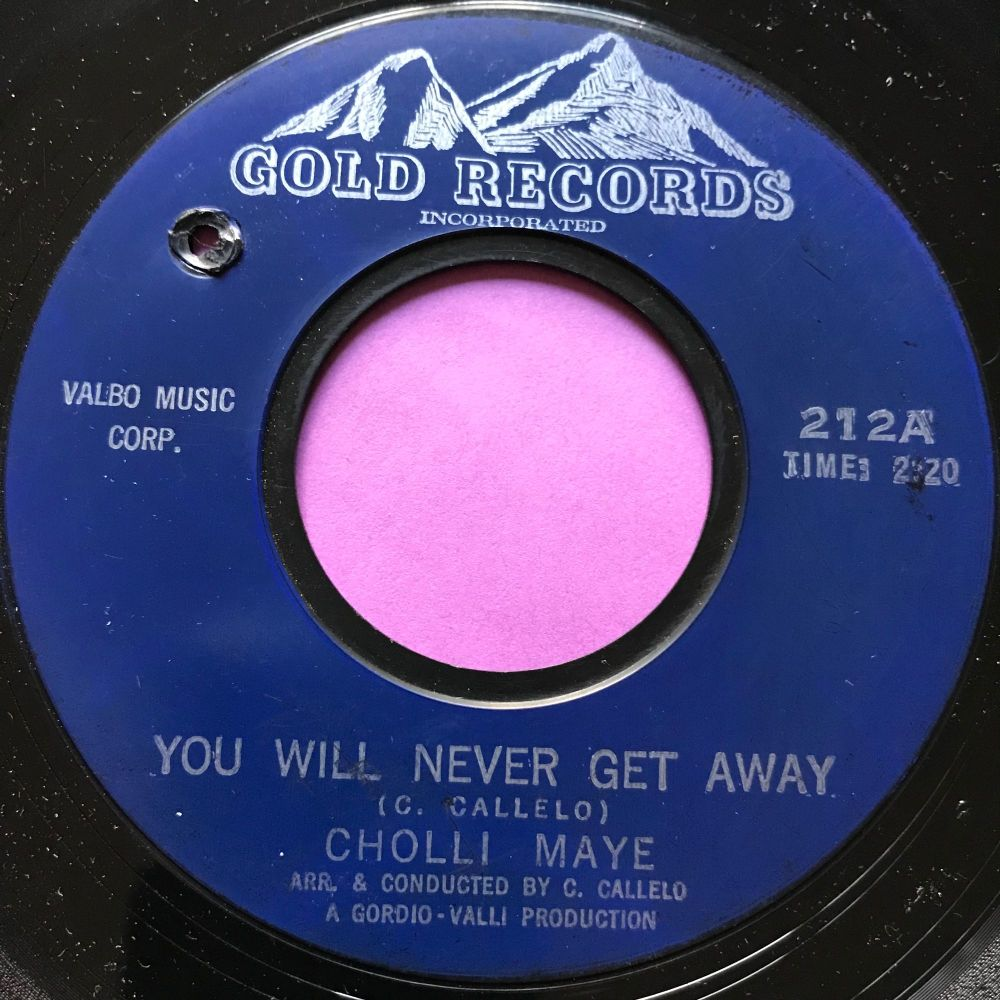 Cholli Maye-You will never get away-Gold records E