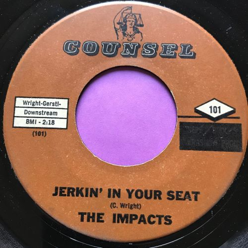 Impacts-Jerkin' in your seat-Counsel E