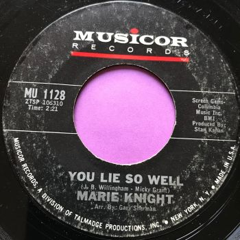 Marie Knight-You lie so well-Musicor E