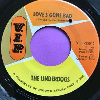 Underdogs-Love's gone bad-VIP E