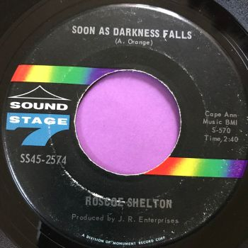 Roscoe Shelton-Soon as darkness falls-Sound stage 7 E+