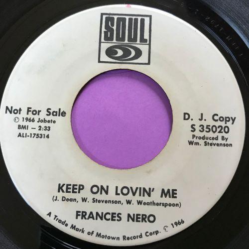 Frances Nero-Keep on lovin' me-Soul WD E