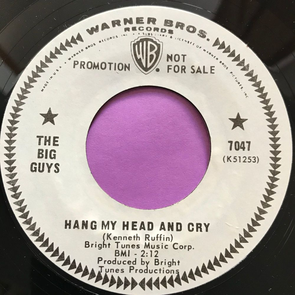 Big Guys-Hang my head and cry-WB WD E+