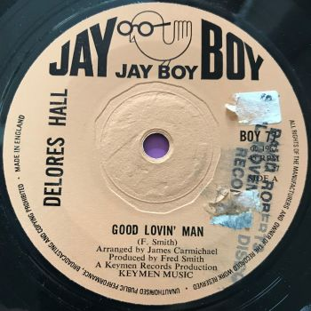 Delores Hall-Good lovin' man-Jayboy LT E