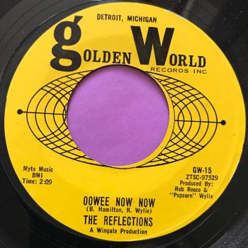 Reflections-Oowee now now-Golden world  E+