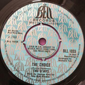 O'Jays-The choice-UK Bell E+
