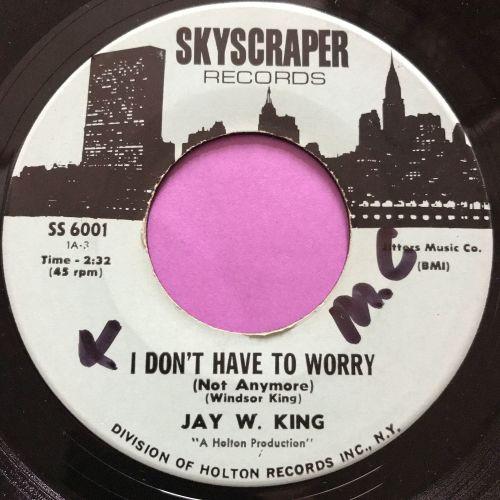 Jay W King-I'm so afraid-Skyscraper wol E+