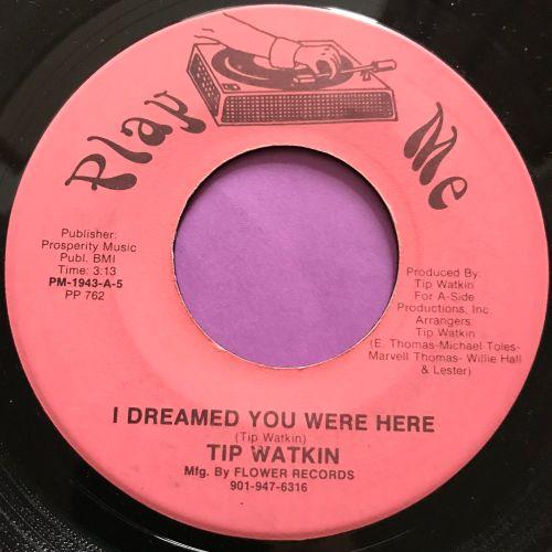 Tip Watkin-I dreamed you were here-Play me E+