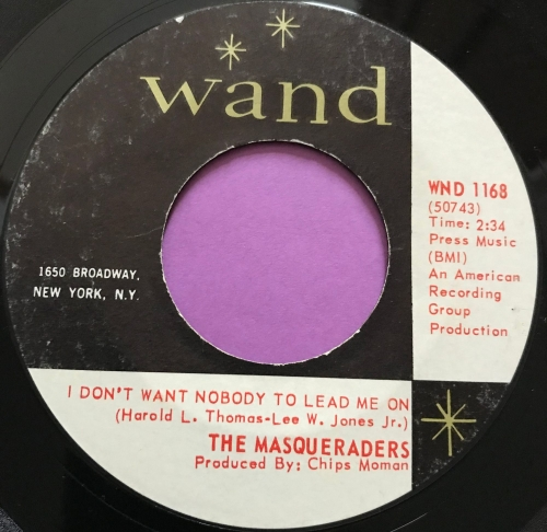 Masqueraders-I don't want nobody to lead me on-Wand E