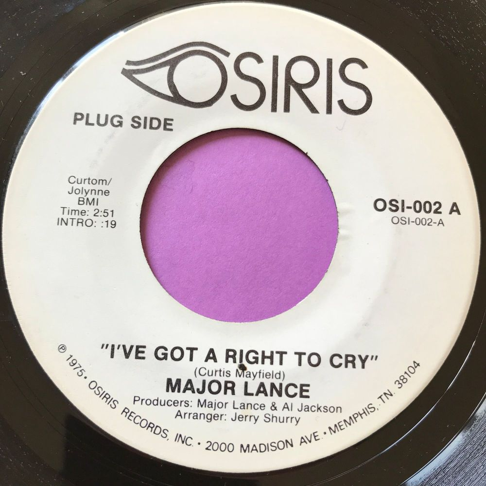 Major Lance-I've got the right to cry-Osiris E+