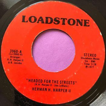 Herman H Harper-Heading for the streets-Loadstone E+