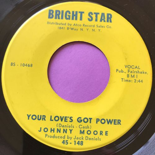 Johnny Moore-Your love's got power-Bright star E+