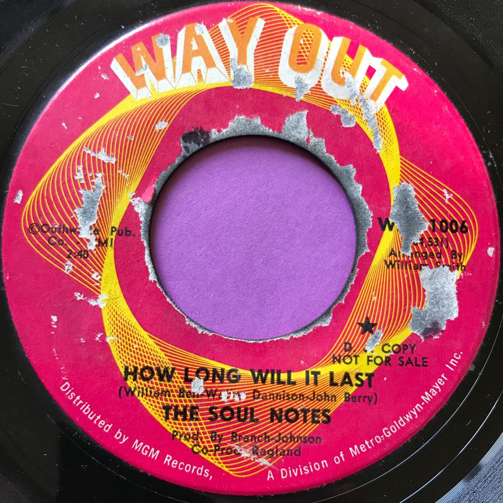 Soul Notes-How long will it last-Wayout E