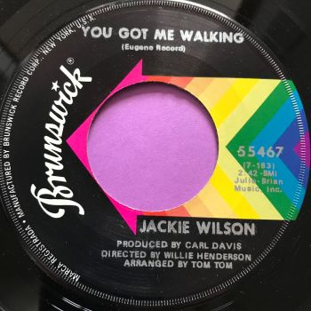 Jackie Wilson-You got me walking-Brunswick E+