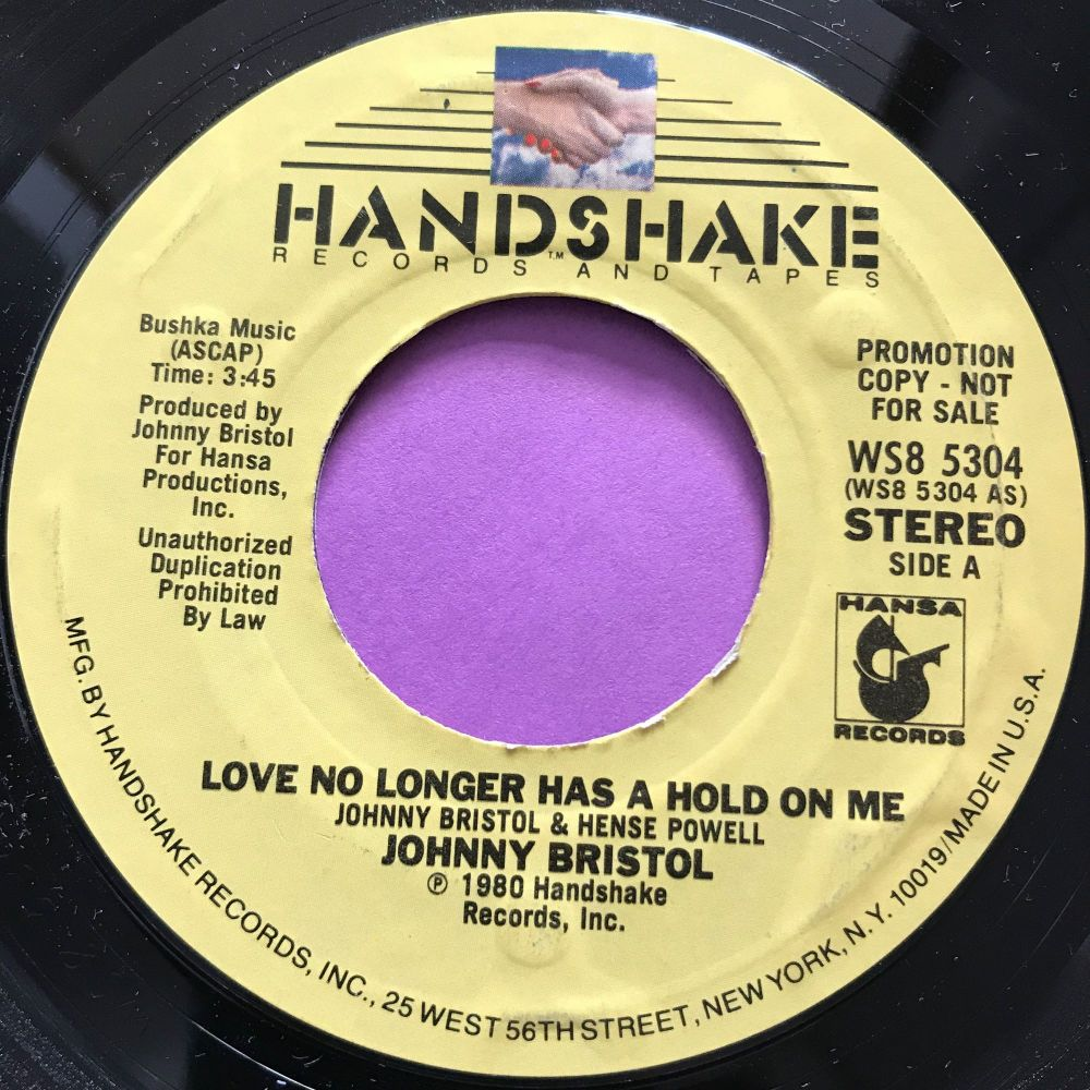Johnny Bristol-Love no longer has a hold on me-Handshake E+