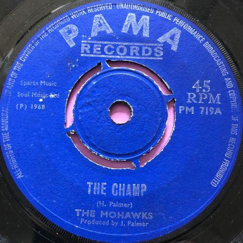 Mohawk-The champ-UK Pama E