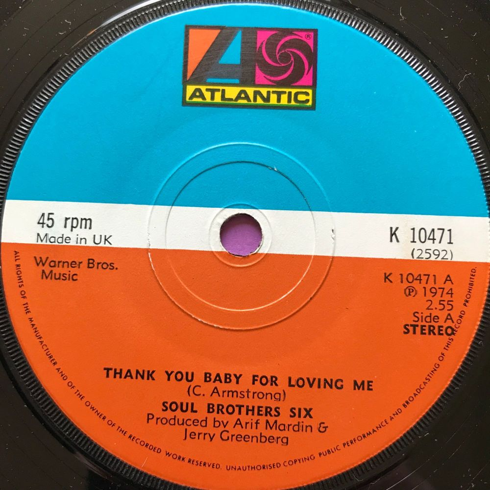 Soul Brother Six-Thank you baby for loving me-UK Atlantic E+