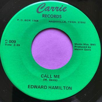Edward Hamilton-Call me/ I'm gonna love you-Carrie E+