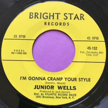 Junior Wells-I'm gonna cramp your style-Bright star E