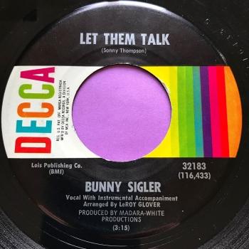 Bunny Sigler-Let them talk-Decca E+